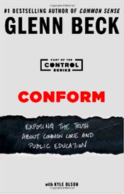 """In Conform, Glenn Beck presents a well-reasoned, fact-based analysis that proves it's not more money our schools need--it's a complete refocusing of their priorities and a total restructuring of their relationship with the federal government. In the process, he dismantles many of the common myths and talking points that are often heard by those who want to protect the status quo."" - Glenn Beck"