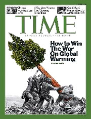 """For just the second time in more than eight decades, TIME magazine abandoned its traditional red border used on its cover. The occasion? Not for our heroes winning the war in Iraq, a political superstar, or for Time's Person of the Year, but rather to push global warming alarmism and equate the 'war on global warming' to World War II.""   Fire Society"