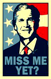 "President Bush was not perfect. But there's no doubt he was an American and loved his country. During his presidency, Americans felt safe. Evil men feared his resolve. With Obama about to let Bush's tax cuts expire and raise new taxes, Americans who voted for ""hope and change"" are feeling buyer's remorse. In honor of President George W. Bush and the conservative cause, we're pleased to introduce the new ""Miss Me Yet?"" Bumper Sticker."