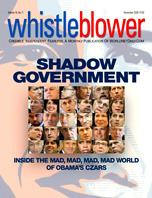 SHADOW GOVERNMENT - Inside the mad, mad, mad, mad world of Obama's czars.