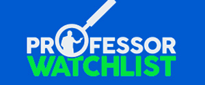 """The mission of Professor Watchlist is to expose and document college professors who discriminate against conservative students and advance leftist propaganda in the classroom.""  - Web site mission statement"