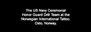 Please note this is the US navy not the NORWAY navy as some of you might have misunderstood due to the title of the video.The actual title for the video is 'navy@norway' so that's all i have to say to clarify the origins of the video.